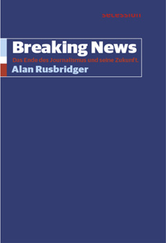 Rusbridger: Breaking News